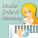Made Into A Mommy